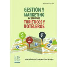 Gestión y marketing de servicios turísticos y hoteleros