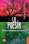 La poesía: hacia la comprensión de lo poético