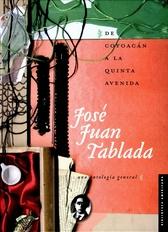 De Coyoacán a la Quinta avenida. Una antología general
