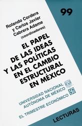 El papel de las ideas y las políticas en el cambio estructural en México