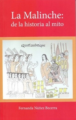 La Malinche: de la historia al mito