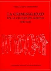 La criminalidad en la Ciudad de México, 1800-1821