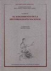 Historiografía mexicana, El surgimiento de la historiografía nacional Vol. III