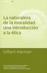 La naturaleza de la moralidad: una introducción a la ética
