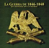 La guerra de 1846-1848