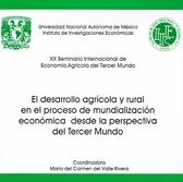XX Seminario Internacional de Economía Agrícola del Tercer Mundo. El desarrollo agrícola y rural en el proceso de mundialización económica desde la perspectiva del tercer mundo