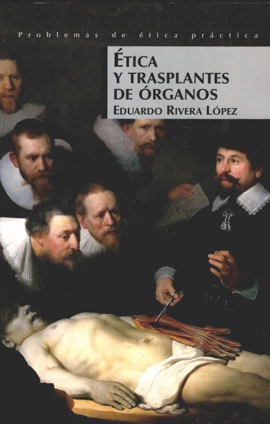 Ética y trasplantes de órganos