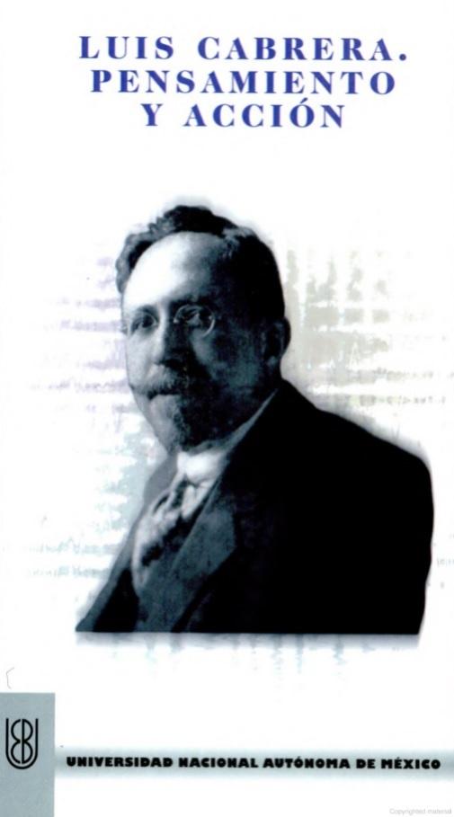 Luis Cabrera. Pensamiento y acción BEU 134