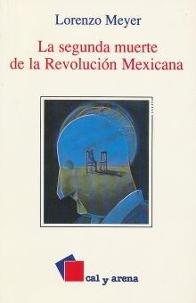 La segunda muerte de la revolución