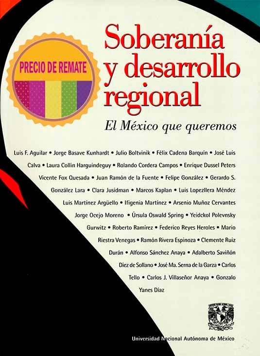 Soberanía y desarrollo regional. El México que queremos