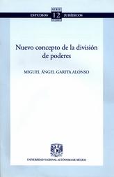 Serie estudios jurídicos. Nuevo concepto de la división de poderes No. 12