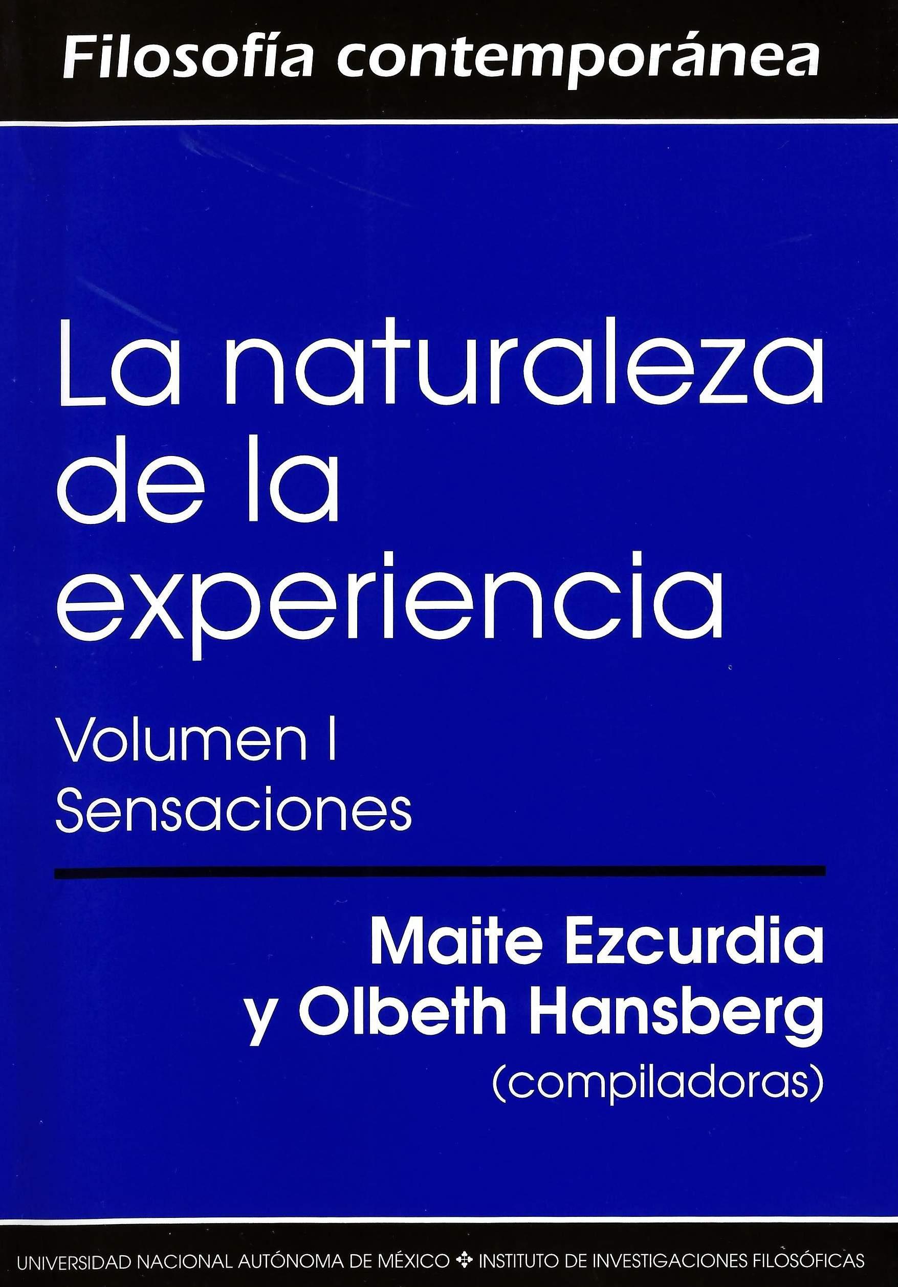 La naturaleza de la experiencia Volumen 1 Sensaciones