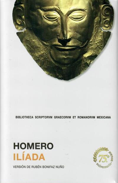 Ilíada Versión de Rubén Bonifaz Nuño