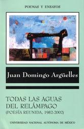 Todas las aguas del relámpago. Poesía reunida 1982-2002