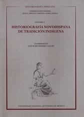 Historiografía mexicana. Historiografía novohispana de tradición indígena Vol. I