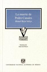 La muerte de Pedro Canales / La venganza