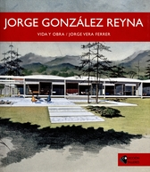 Jorge González Reyna. Vida y obra