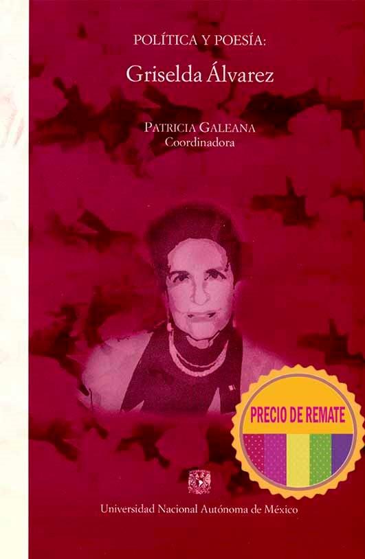 Política y poesía. Griselda Álvarez