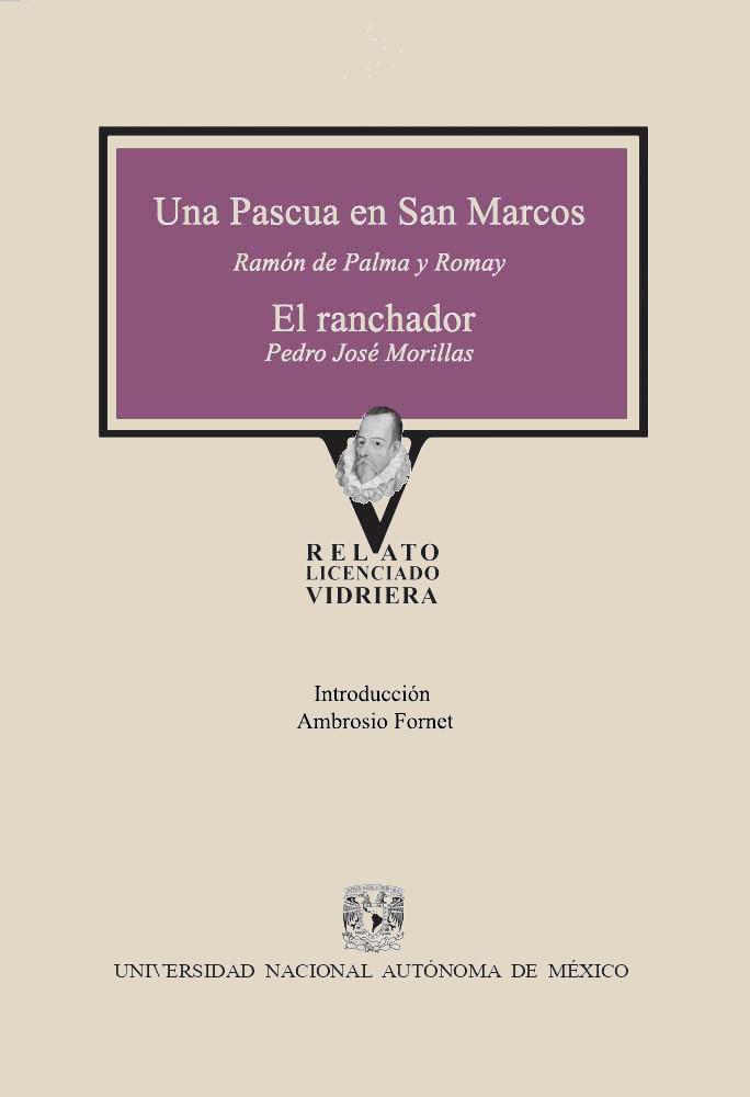 Una pascua en San Marcos / El ranchador