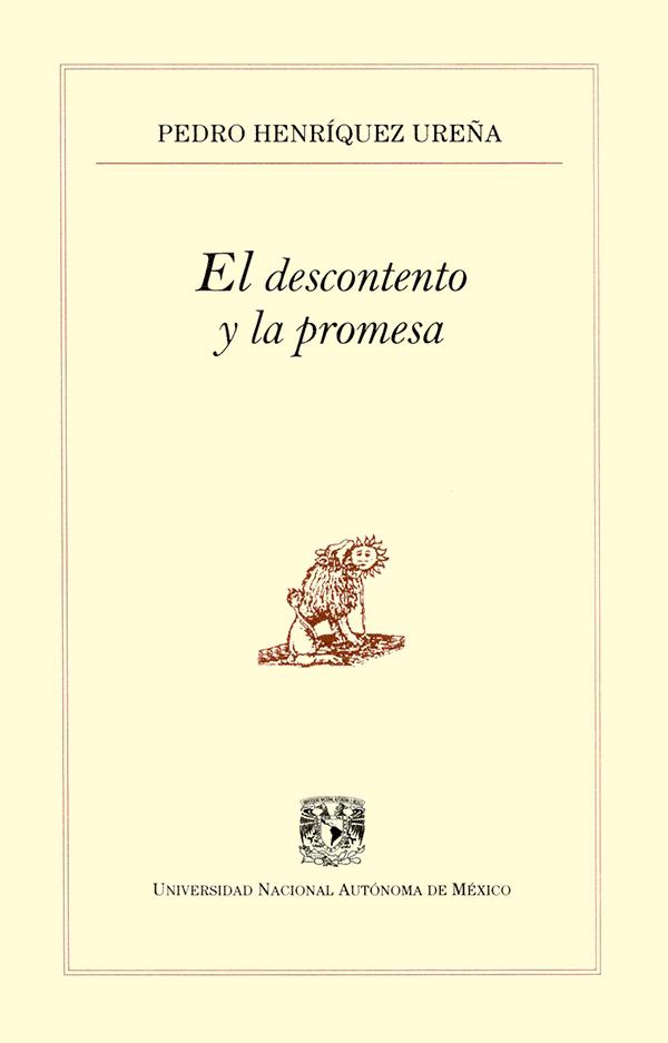 El descontento y la promesa