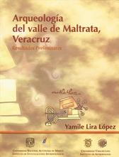 Arqueología del valle de Maltrata, Veracruz. Resultados preliminares