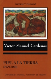 Fiel a la tierra. (1979-2003)