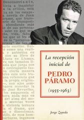 La recepción inicial de Pedro Páramo 1955-1963