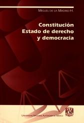 Constitución, estado de derecho y democracia