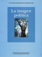 La imagen política. XXV Coloquio Internacional de Historia del Arte