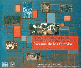 Primer sociodrama público y simultáneo de América Latina. Escenas