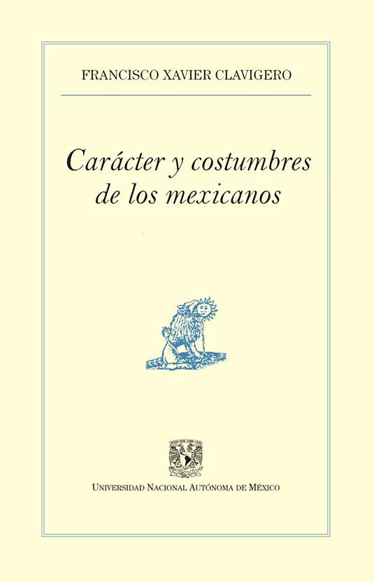 Carácter y costumbres de los mexicanos