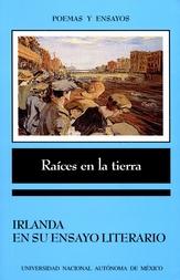 Raíces en la tierra. Irlanda en su ensayo literario