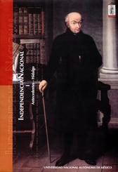 Independencia nacional I antecedentes - Hidalgo