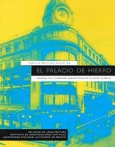 El palacio de hierro. Arranque de la modernidad arquitectónica en la Ciudad de México