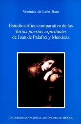 Estudio crítico comparativo de las varias poesías espirituales de Juan de Palafox y Mendoza
