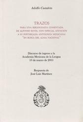 Trazos para una bibliografía comentada de Alfonso Reyes, con especial atención a su postergada antología mexicana. En busca del alma nacional