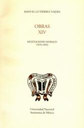 Obras XIV. Meditaciones morales 1876-1894