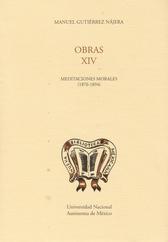 Obras XIV. Meditaciones morales (1876-1894)
