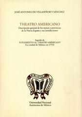 Theatro americano. Descripción general de los reinos y provincias de la Nueva España y sus