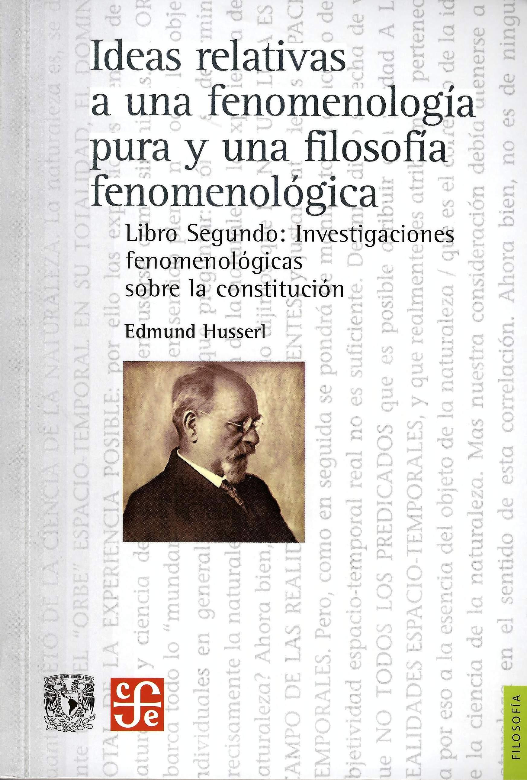 Ideas relativas a una fenomenología pura y una filosofía fenomenológica. Libro segundo: