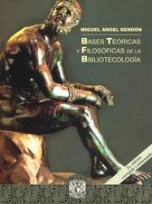 Bases teóricas y filosóficas de la bibliotecología