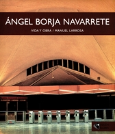 Ángel Borja Navarrete. Vida y obra