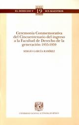 Ceremonia conmemorativa del cincuentenario del ingreso a la Facultad de Derecho de la Generación 1955-1959 No. 19