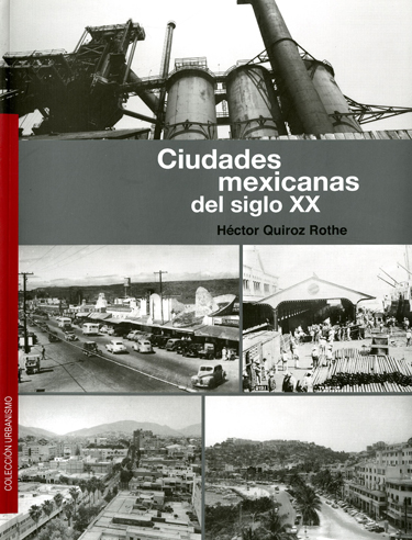 Ciudades mexicanas del siglo XX