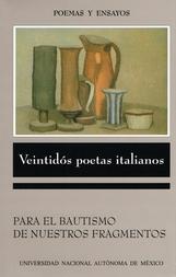 Veintidós poetas italianos. Para el bautismo de nuestros fragmentos