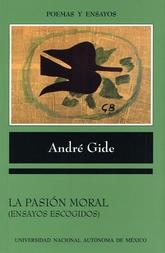 La pasión moral. Ensayos escogidos