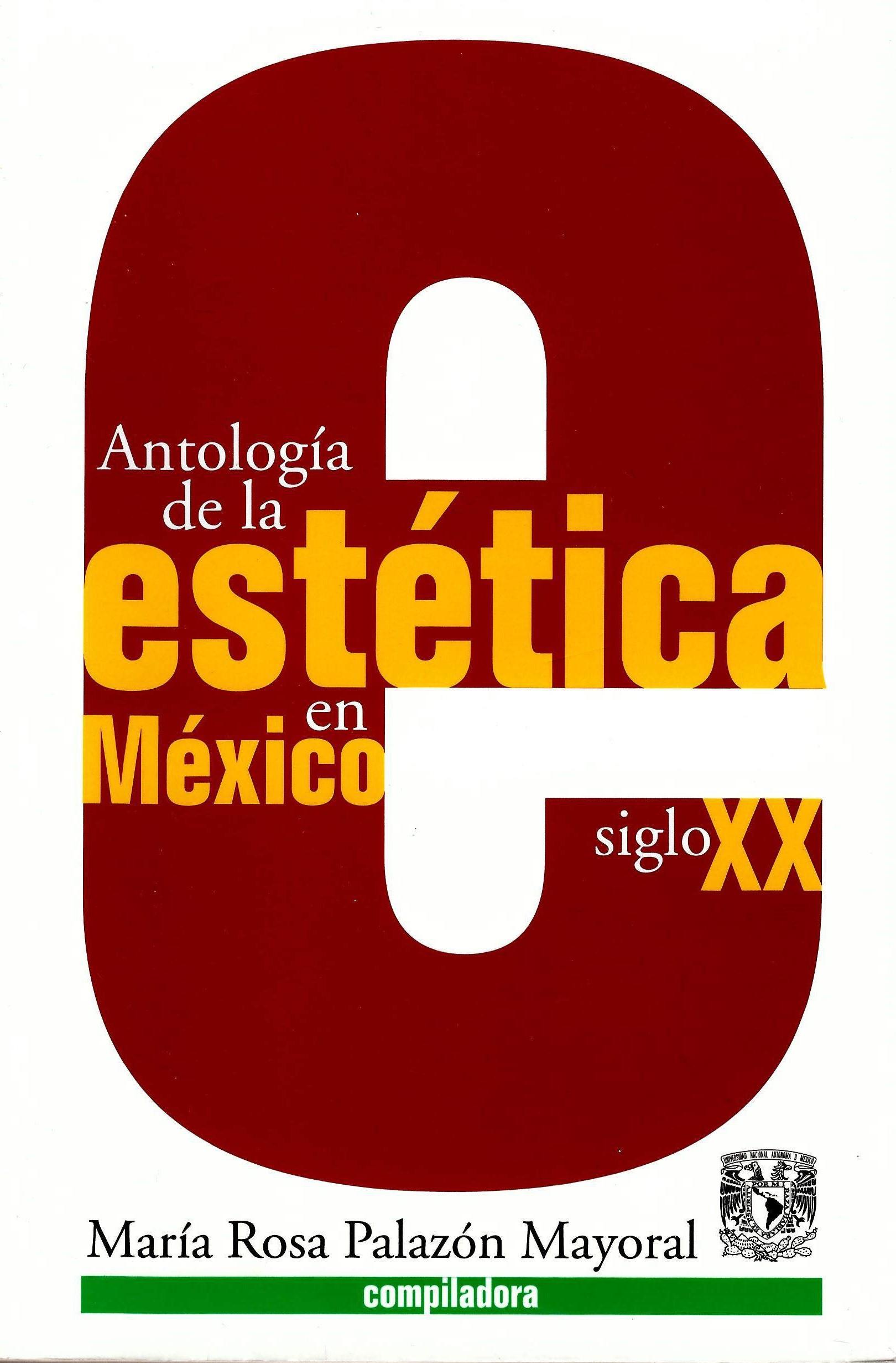 Antología de la estética en México siglo XX