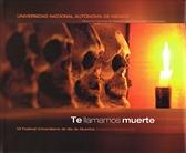 Te llamamos muerte. VII Festival Universitario del Día de Muertos Ciudad Universitaria 2004