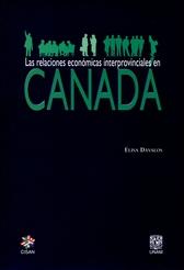Las relaciones económicas interprovinciales en Canadá