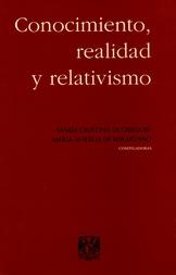 Conocimiento, realidad y relativismo